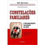 Constelações Familiares ( O reconhecimento das Ordens do Amor)
