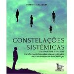 Constelações Sistêmicas ( 100 cartas com frases , baseadas nas Constelações de Bert Hellinger)
