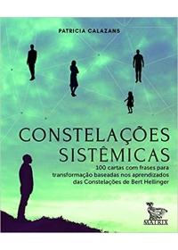 Constelações Sistêmicas ( 100 cartas com frases , baseadas nas Constelações de Bert Hellinger)og:image