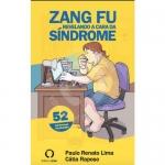 ZANG FU Revelando a cara da Síndrome