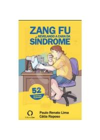 ZANG FU Revelando a cara da Síndromeog:image