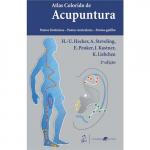 Atlas colorido de acupuntura - Pontos sistêmicos, pontos auriculares e ponto gatilho