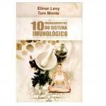 Os 10 Mandamentos do Sistema Imunológico - 2ª edição
