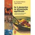 Os 5 elementos na alimentação equilibrada