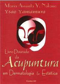 Livro Dourado da Acupuntura em Dermatologia e Estética (2ªEdição)og:image