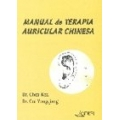 Manual de Terapia Auricular Chinesa
