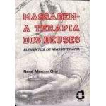 Massagem - A Terapia dos Deuses 4ª Edição