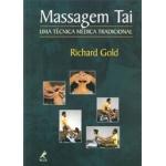 Massagem Tai -Uma Técnica Médica Tradicional