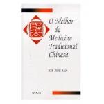 O Melhor da Medicina Tradicional Chinesa