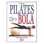 Pilates com a Bola 2ª Edição