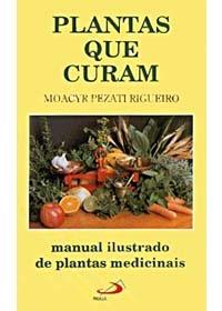 Plantas que Curam - Manual Ilustrado de Plantas Medicinaisog:image