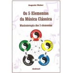 Os 5 Elementos da Música Clássica