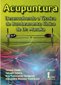 Acupuntura  - Bombeamento Iônico de Dr. Manaka 2ª Ediçãoog:image