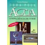 Cura Pela Água - A Nova Ciência de Curar 7ª Ed