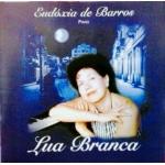Eudóxia de Barros - Lua Branca