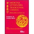 Medicina Veterinária Tradicional Chinesa - Princípios Básicos
