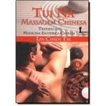 Tui Ná - Tratado de Medicina Esotérica Chinesa 2ª Ed
