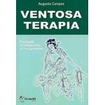 Ventosa Terapia - O resgate da antiga arte da Longevidade