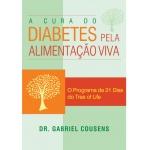 A Cura do Diabetes pela Alimentação Viva