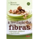 A Revolução das Fibras 2ª Edição