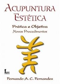 Acupuntura Estética - Prática e Objetivaog:image
