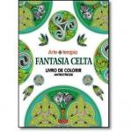 Arteterapia Fantasia celta livro de colorir antiestresse