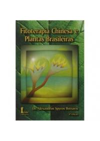 Fitoterapia Chinesa e Plantas Brasileiras 4ª Ediçãoog:image