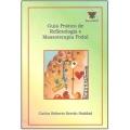 Guia prático de Reflexologia e Massoterapia Podal