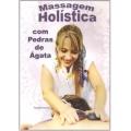 DVD-Massagem Holística com Pedras de Ágata