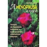 A Menopausa e Você