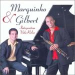 Marquinho & Gilbert - Interpretam Vida Reluz