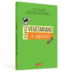Virei Vegetariano e agora?